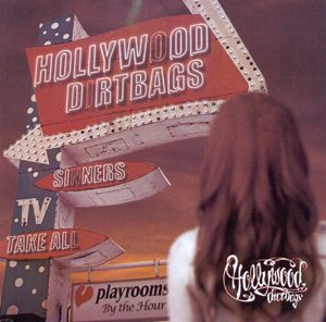 HOLLYWOOD DIRTBAGS - Sinners take all      CD