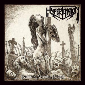 HYPERTENSION - Primeval tyrants prevail      CD