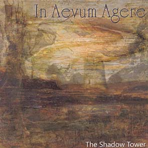 IN AEVUM AGERE - The shadow tower      CD