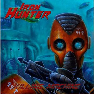 IRON HUNTER - Killing machine      Single