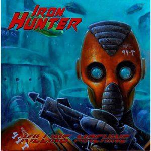 IRON HUNTER - Killing machine      Single