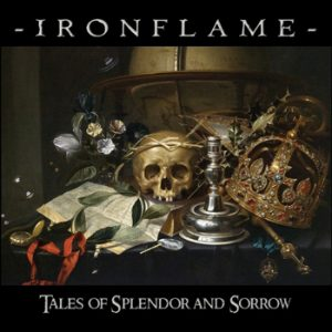 IRONFLAME - Tales of splendor and sorrow      CD