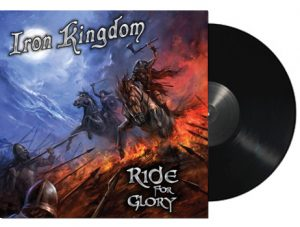 IRON KINGDOM - Ride for glory      LP