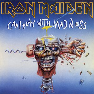 IRON MAIDEN - Can I play with madness - rerelease      Single
