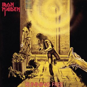IRON MAIDEN - Running free - rerelease      Single