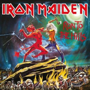 IRON MAIDEN - Run to the hills - rerelease      Single