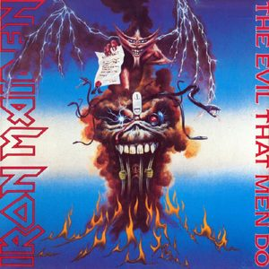 IRON MAIDEN - The evil that men do - rerelease      Single