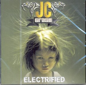 JC CRASH (JOHNNY CRASH) - Electrified      CD