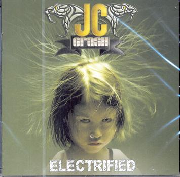 JC CRASH (JOHNNY CRASH) - Electrified      CD