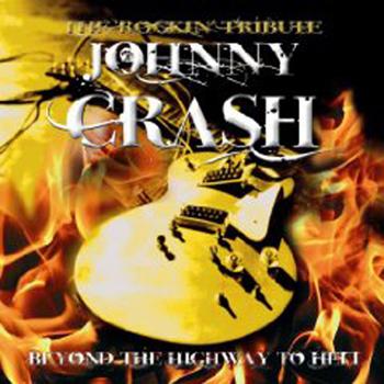 JOHNNY CRASH (JC CRASH) - Beyond the highway to hell      CD