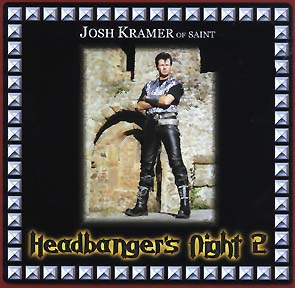 SAINT (JOSH KRAMER) - Headbanger`s night 2      CD