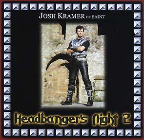SAINT (JOSH KRAMER) - Headbanger`s night 2      CD