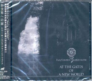 KELLY SIMONZ`S BLIND FAITH - At the gates of a new world      CD