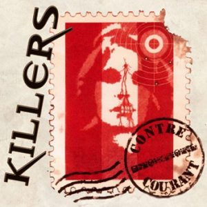 KILLERS (F) - Contre courant - new version      CD