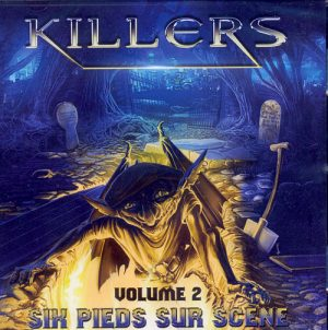KILLERS (F) - Six pieds sur scene volume 2      CD