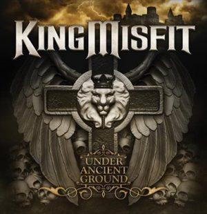 KING MISFIT - Under ancient ground      CD