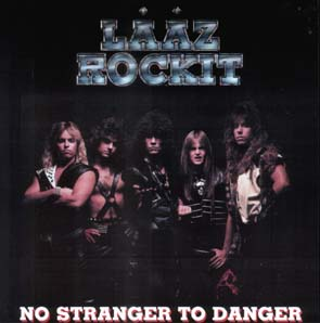 LAAZ ROCKIT - No stranger to danger - rerelease      CD