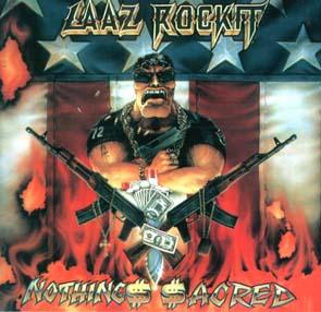 LAAZ ROCKIT - Nothing$ $acred      CD