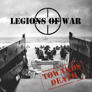 LEGIONS OF WAR - Towards death      CD