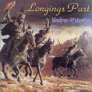LONGINGS PAST - Meadows of Maseilya      CD