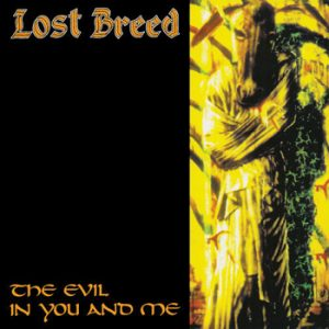 LOST BREED - The evil in you and me - rerelease      CD