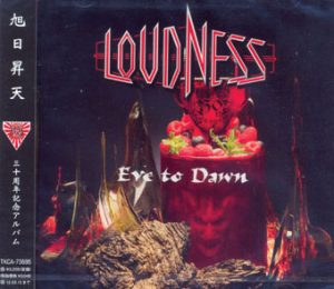 LOUDNESS - Eve to dawn      CD