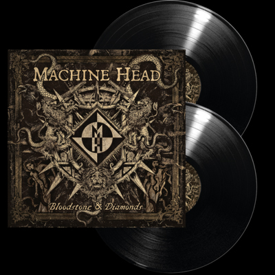 MACHINE HEAD - Bloodstone & diamonds      DLP