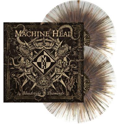 MACHINE HEAD - Bloodstone & diamonds - splatter vinyl      DLP