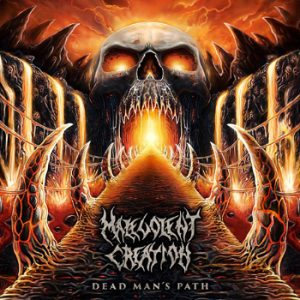 MALEVOLENT CREATION - Dead man`s path      CD