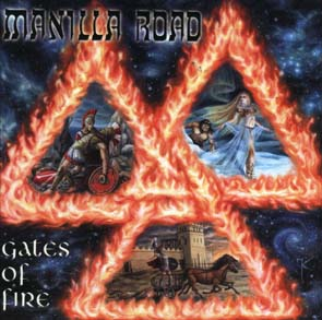 MANILLA ROAD - Gates of fire      CD