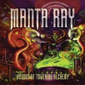 MANTA RAY - Visions of towering alchemy      CD