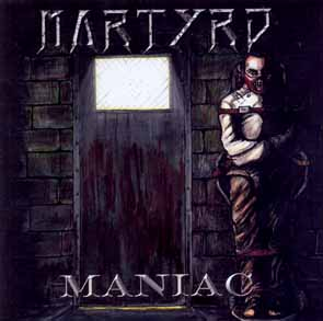 MARTYRD - Maniac      CD
