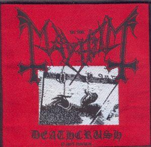 MAYHEM - Deathcrush      Aufnäher