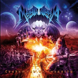 MEGAHERA - Condemned to insanity      CD