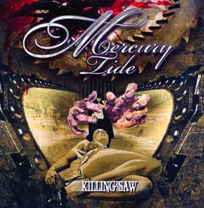 MERCURY TIDE - Killing saw      CD