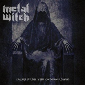 METAL WITCH - Tales from the underground      CD