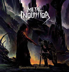 METAL INQUISITOR - Unconditional absolution      CD