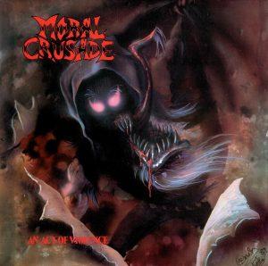 MORAL CRUSADE - An act of violence      CD