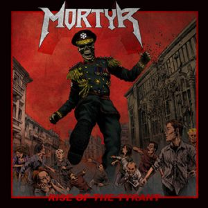 MORTYR - Rise of the Tyrant      CD