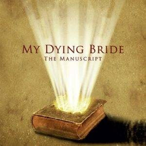 MY DYING BRIDE - The manuscript      MLP