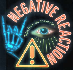 NEGATIVE REACTION - Tales from the insomniac      CD