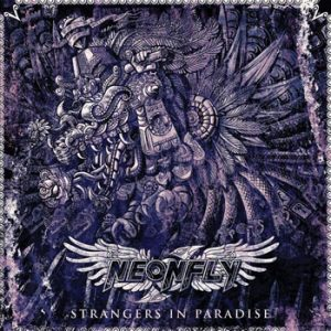 NEONFLY - Strangers in paradise      CD