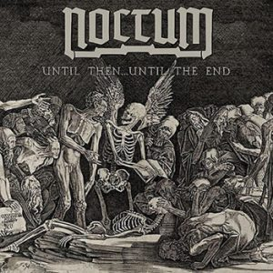 NOCTUM - Until then... until the end      Single