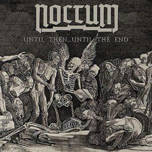 NOCTUM - Until then... until the end      Single