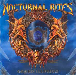 NOCTURNAL RITES - Grand illusion      CD&DVD