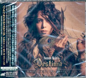 NOZOMU WAKAI`S DESTINIA - Anecdote of the Queens      CD