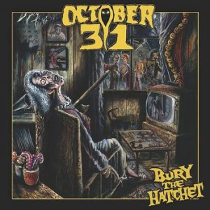 OCTOBER 31 - Bury the hatchet      CD