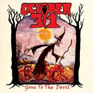 OCTOBER 31 - Gone to the devil      Single