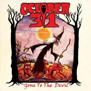 OCTOBER 31 - Gone to the devil      Single