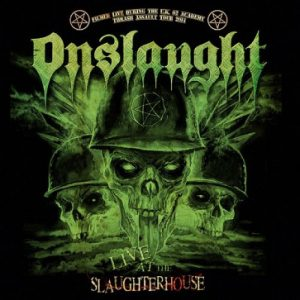 ONSLAUGHT - Live at the slaughterhouse      CD&DVD